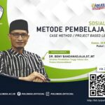 Sosialisasi Metode Pembelajaran Case Method atau Project Based Learning