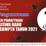 Pengumuman Calon Mahasiswa yang dinyatakan lulus jalur SBMPTN Tahun akademik 2021 – 2022